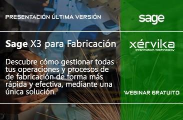 XÉRVIKA PRESENTA SAGE X3 PARA EMPRESAS DE FABRICACIÓN